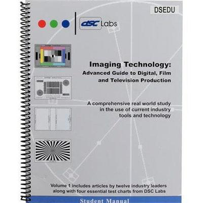 DSC Labs  ACC-EDU Imaging Technology '07 - Advanced Guide to Digital, Film and Television Production